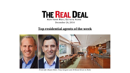 Tony Sargent & Shaun Osher | Named To The Real Deal's Top 5 Residential Agents of the Week