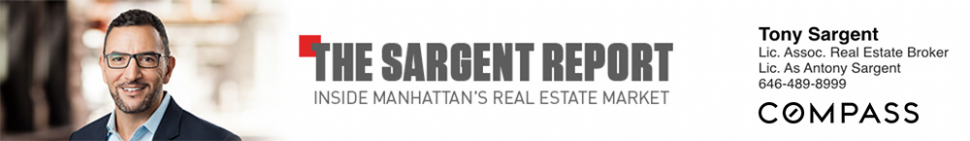 The Sargent Report: Inside Manhattan's Real Estate Market